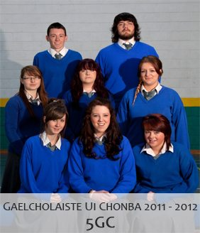 Gaelcholáiste Uí Chonbá 5GC : 2011 - 2012